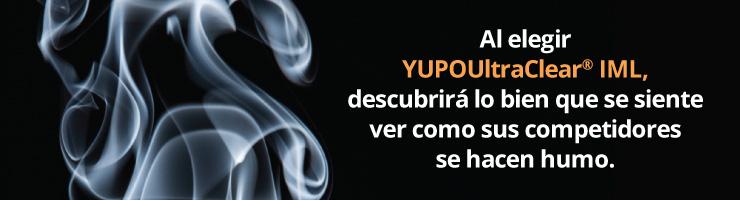 Al elegir YUPOUltraClear Etiquetas In-Mold, descubrirá lo bien que se siente ver como sus competidores «se hacen humo».